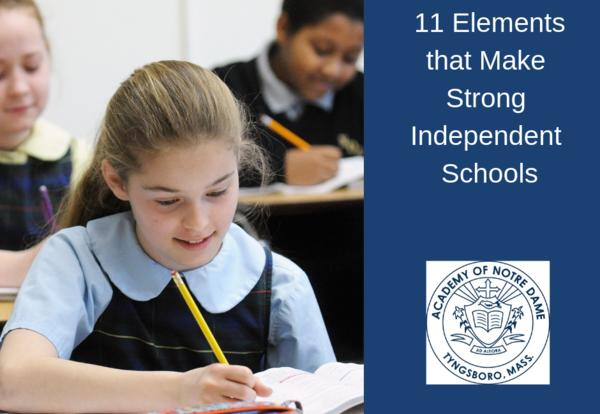 11 Elements that Constitute a Strong Independent School