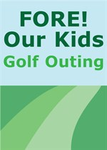 FORE! Our Kids Golf Outing logo