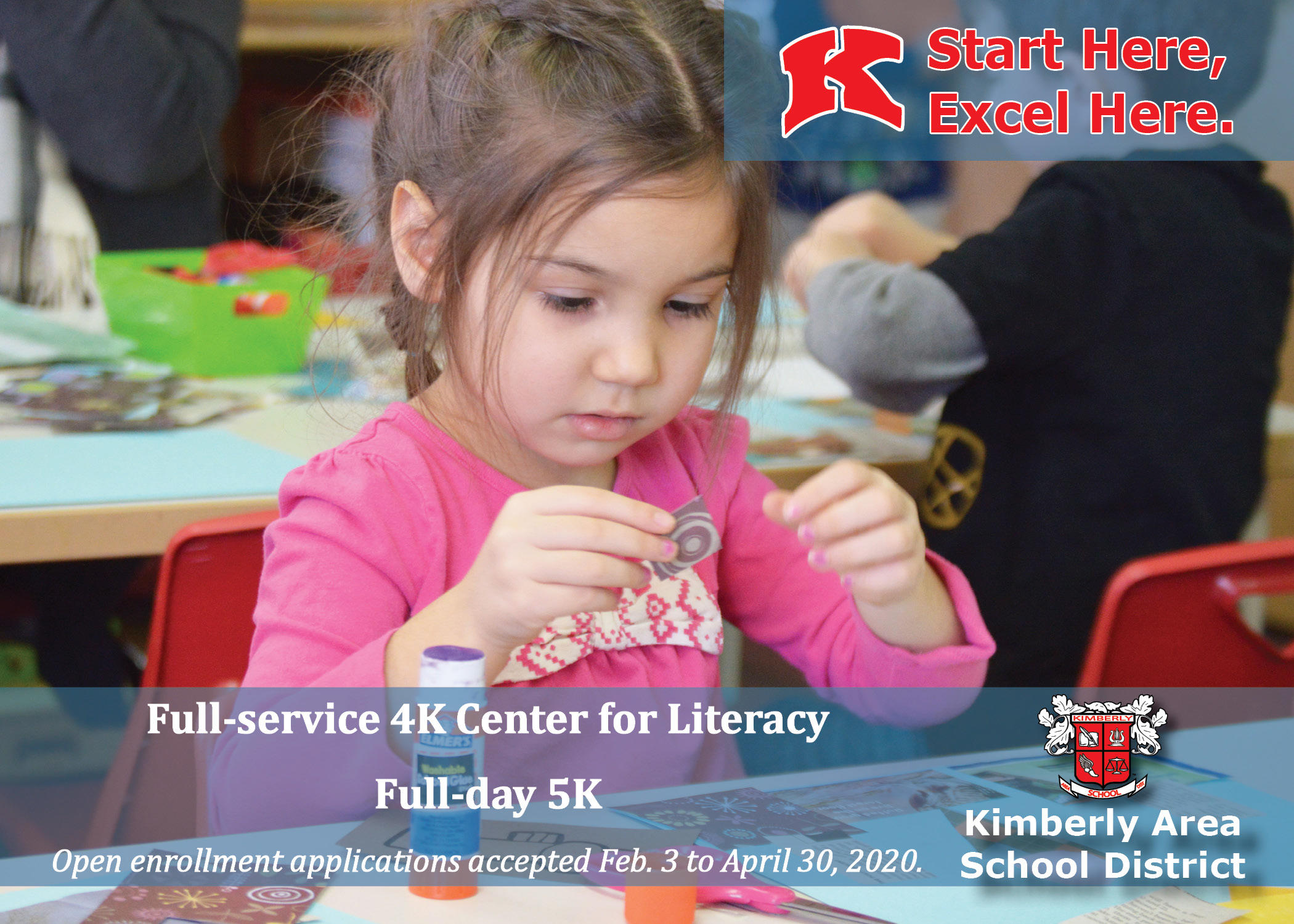 Start here excel here, full service 4K Center for Literacy and full-day 5k in Kimberly Area School District