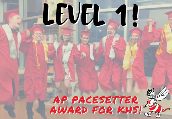 students jumping at graduation with text Level 1! AP Pacesetter Award for KHS