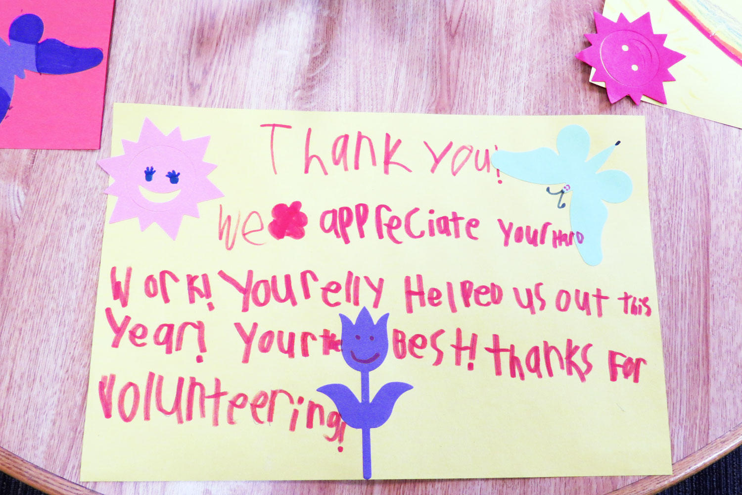 "Sign created by student ""Thanks for volunteering"""