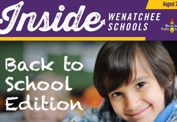 Back to School - Inside Wenatchee Schools Newsletter