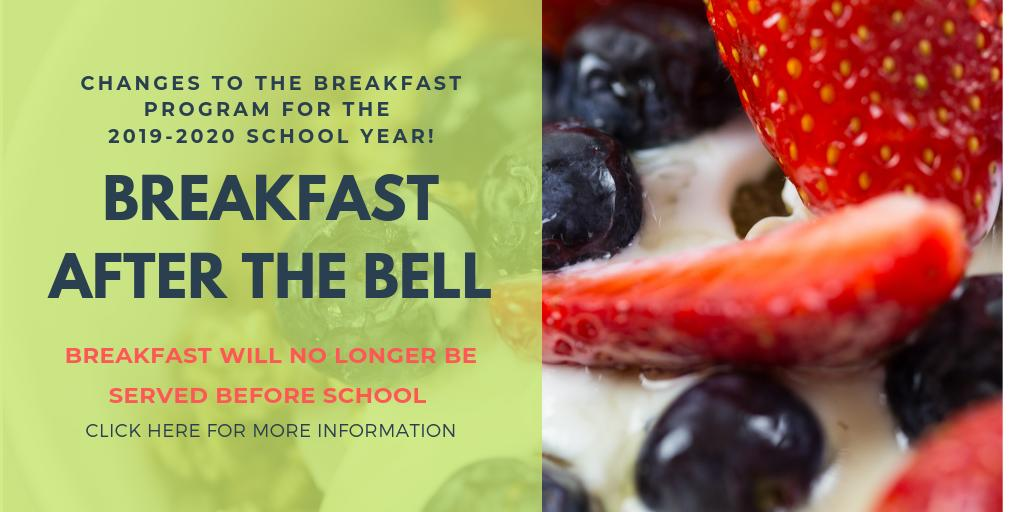 Changes to Breakfast Program! Breakfast After the Bell
