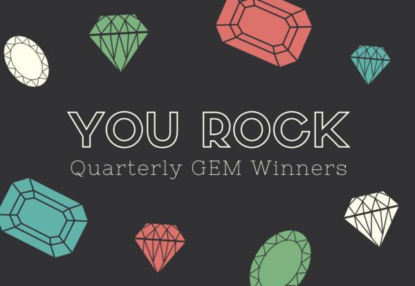 1st Quarter GEM Awards Winners