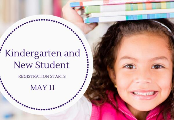 Kindergarten Registration Starts May 11