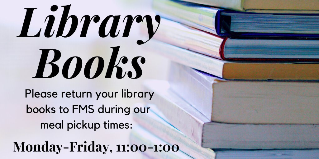 Library Book returns Monday-Friday 11:00-1:00