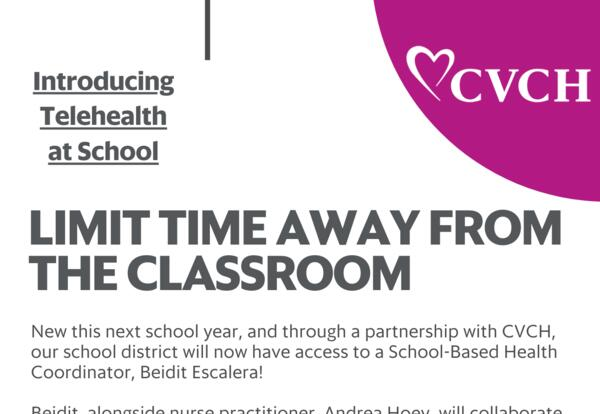 Limit time away from the classroom with CVCH school-based healthcare