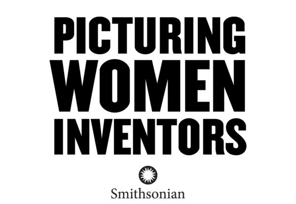 Picturing Women Inventors Black and White With Smithsonian Institute Logo