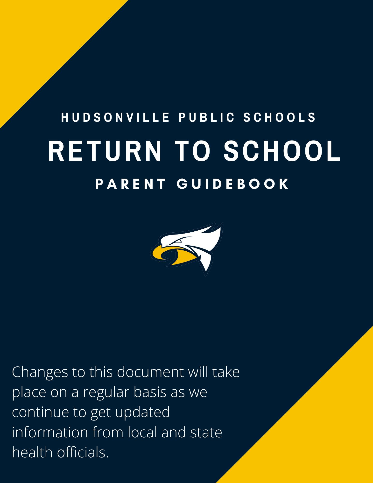 "Hudsonville Public Schools ""Return To School"" Handbook"