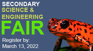 Secondary Science & Engineering Fair