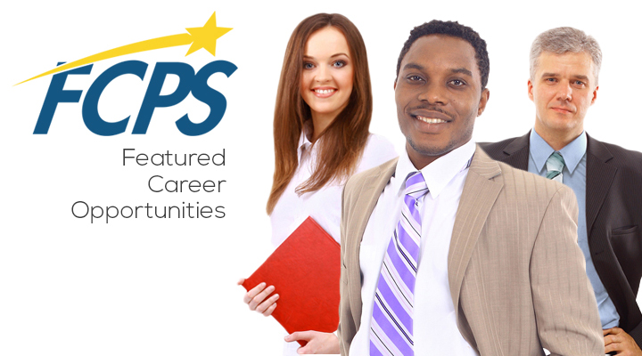 Visit our Featured Career Opportunities page to find your exciting new career at FCPS!