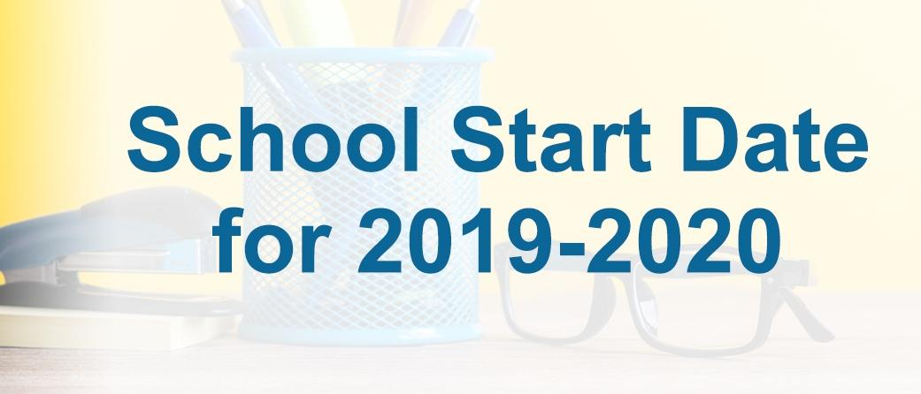 Clipart image of pencils, a stapler, and a pair of reading glasses.. Text reads: School start date for 2019-2020