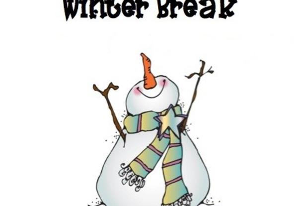 Winter Break 12/23 - 1/5