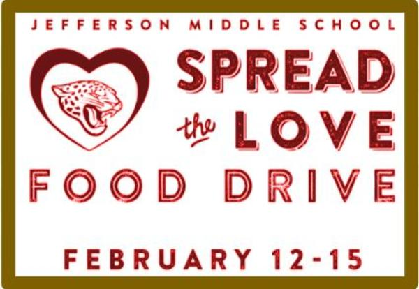 Spread the Love Food Drive (2/12 - 2/15)