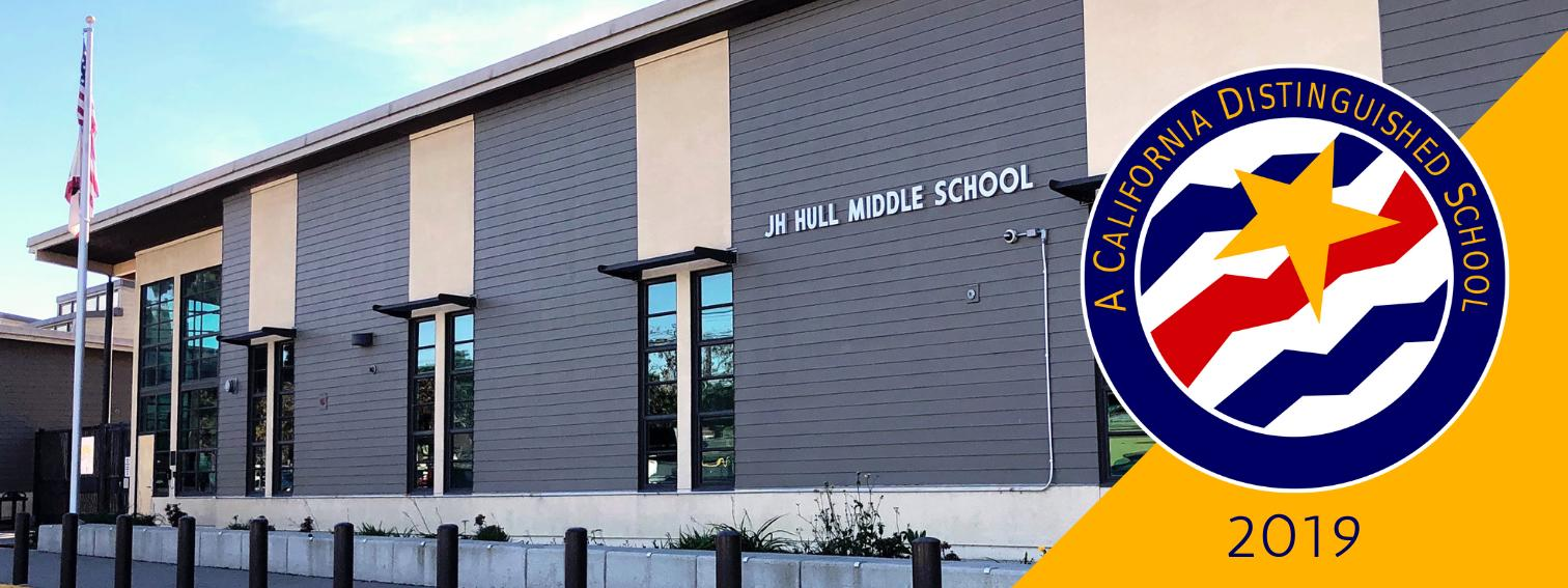 Hull Middle School is a California Distinguished School Award winner for 2019.