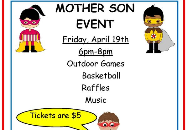 The Mother/Son Event will be Friday, April 19