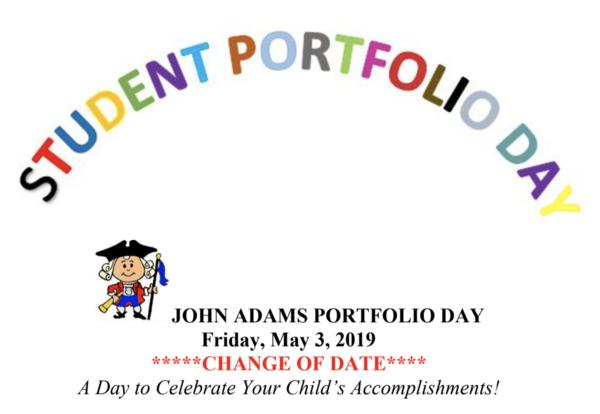 John Adams Student Portfolio Day is coming on Friday, May 3rd from 8:15am until 9:30am.