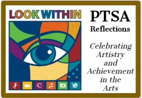 PTSA Reflections 2019: Celebrating Visual and Performing Arts