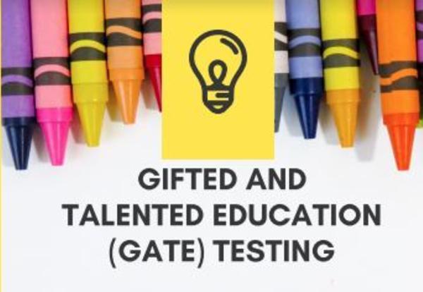 3rd Grade GATE Testing (during October - November)