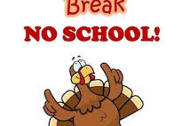 Thanksgiving Break Monday, November 24th to Friday, November 29th.