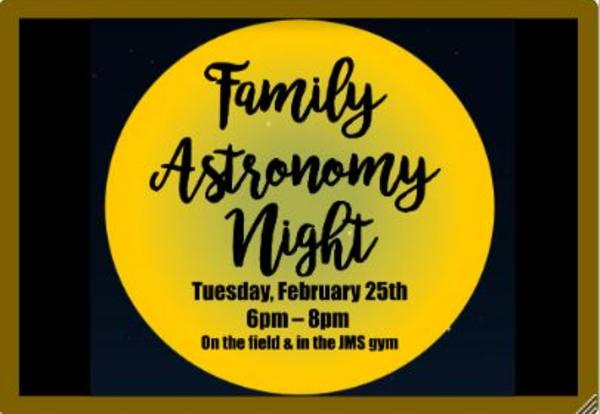JMS Astronomy Night is Coming Tuesday 2/25