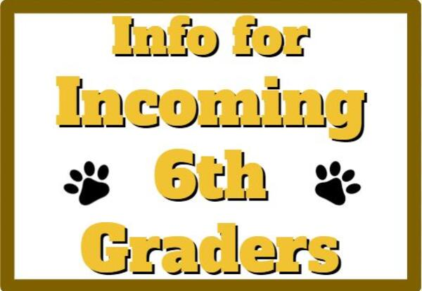 Information for Incoming 6th Graders