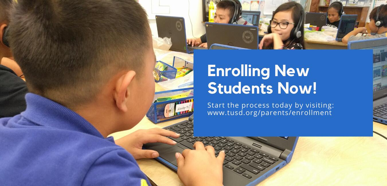 Enrolling New Students Online - tusd.org/parents/enrollment