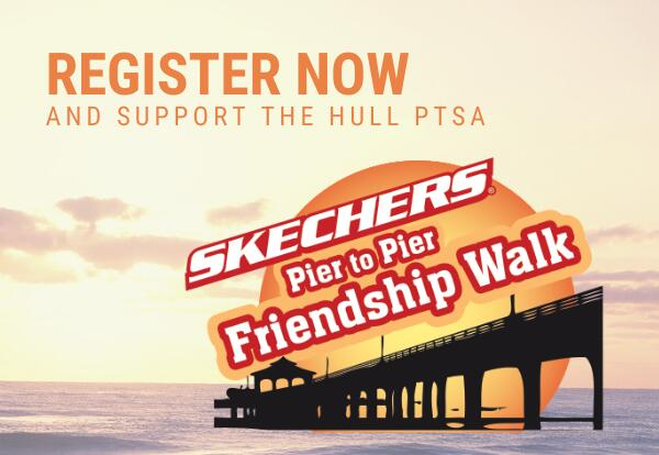 Register now and support the Hull PTSA, Skechers Pier to Pier Friendship Walk