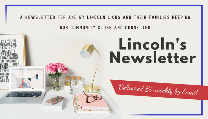 Lincoln's Newsletter delivered biweekly to your email