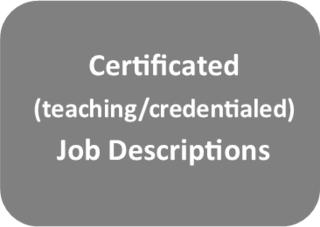 Certificated Job Descriptions (Teaching/Credentialed)