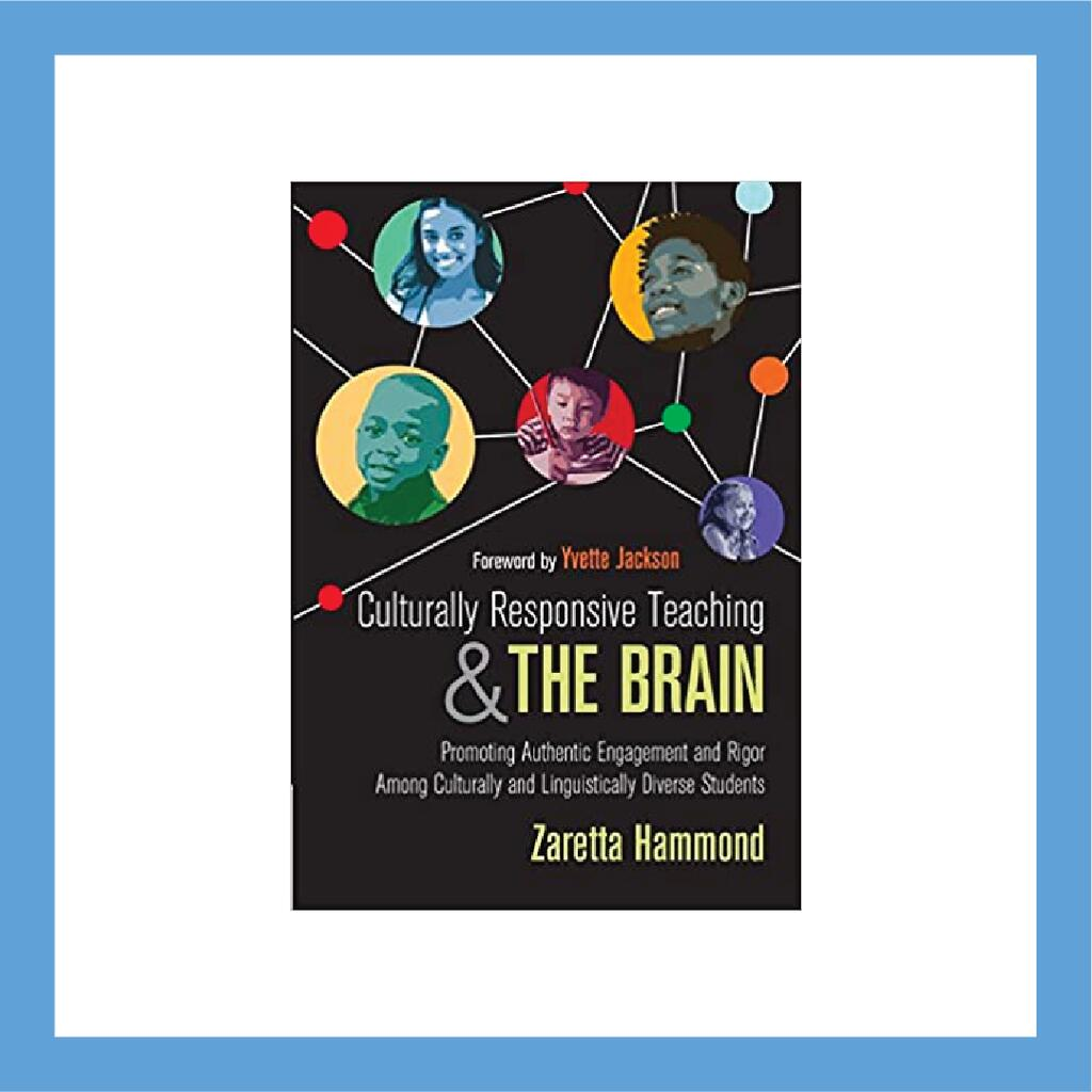 Culturally Responsive Teaching & The Brain book cover