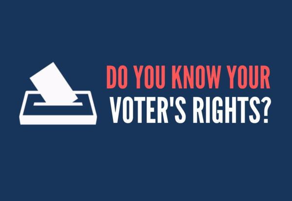 Know Your Voter's Rights