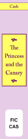 The Princess and the Canary