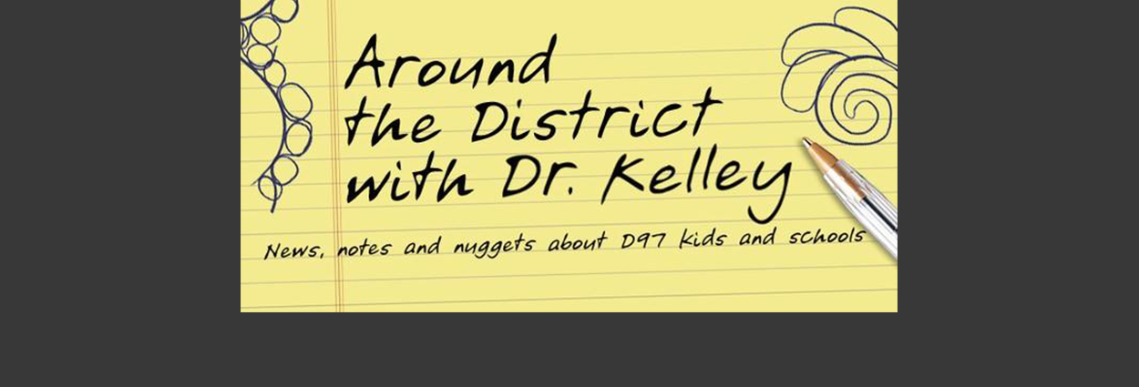 """Around the District with Dr. Kelley"""