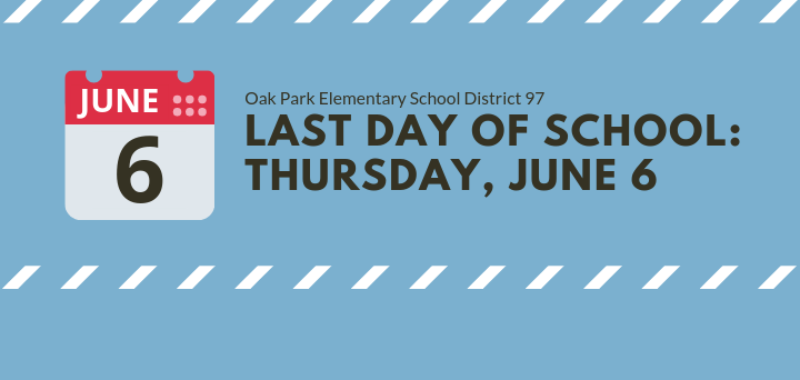 Update on Last Day of School for 2018-19