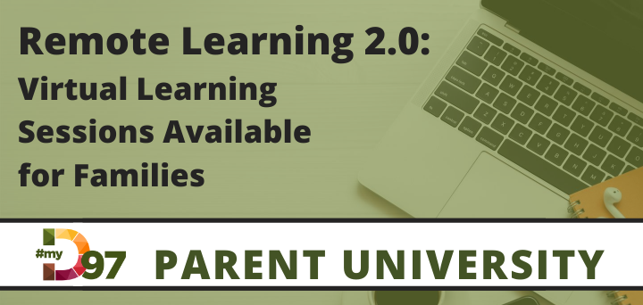 Parent University Banner: Click to access learning sessions for Remote Learning 2.0