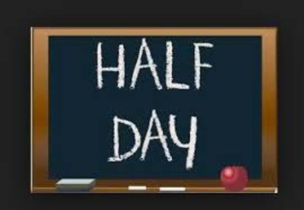 Half Day Schedule Announced