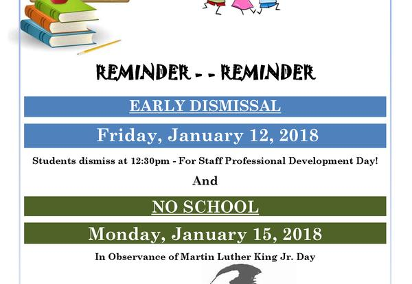 Early Dismissal on Jan. 12th/School Closed on Jan. 15th