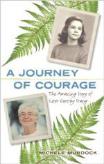 A Journey of Courage Biography by Michele Murdock