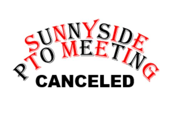 October 14th PTO Meeting CANCELED