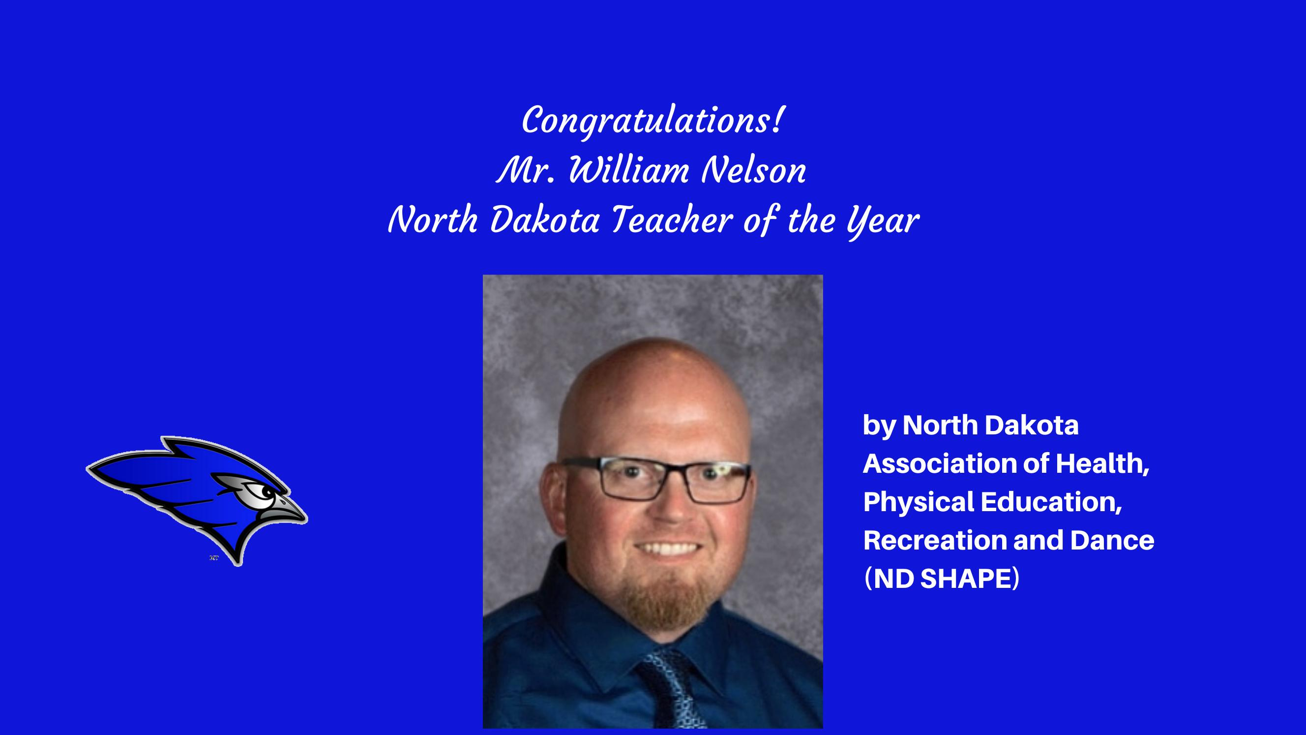 Mr. William Nelson ND Teacher of the Year by ND Association of Health, PE, Recreation and Dance