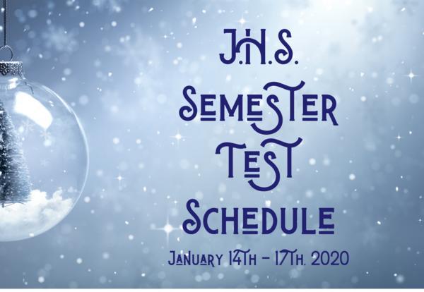JHS Semester Test Schedule Graphic