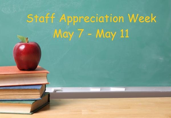 Staff Appreciation Week May 7-11