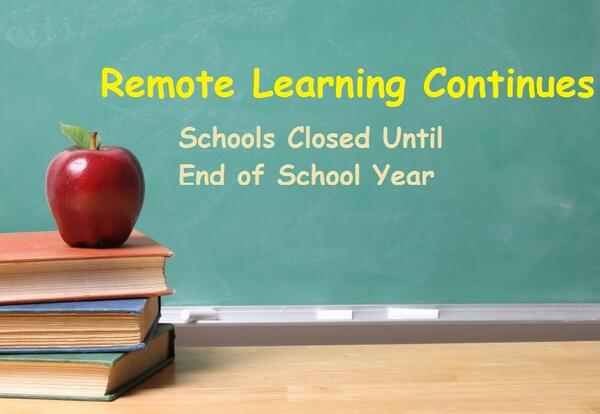 Remote Learning to Continue Until the End of the 2019-20 School Year