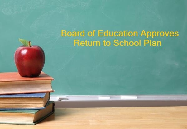 Board of Education Approves Return to School Plan