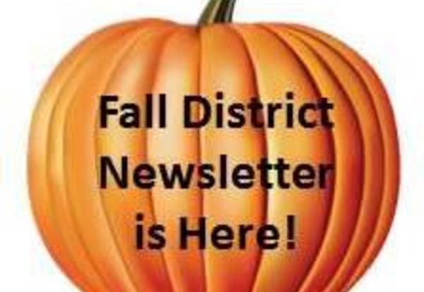 Fall District Newsletter is Here!
