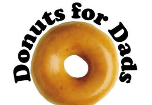 Doughnuts for Dads- May 15, 2015