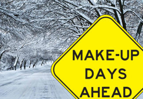 Snow Make Up Days Are March 23rd & 24th and May 10th