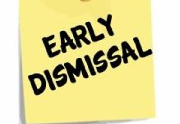 Early Dismissal Today, Evening Activities are Cancelled