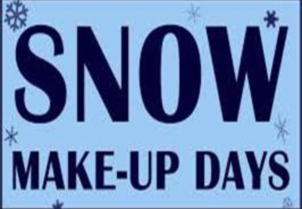 Reminder that our Snow Make-Up Days are this Friday, March 9th and Monday, March 12th